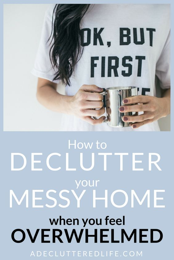 3 Fast And Easy Ways To Tidy Declutter A Messy Home