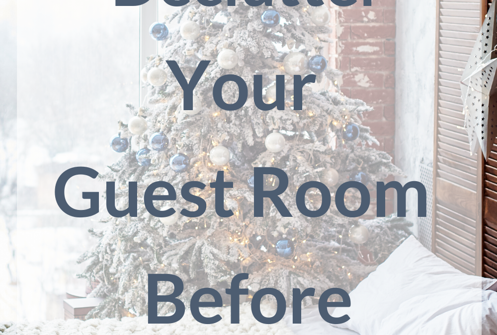 Declutter A Guest Room or Spare Room